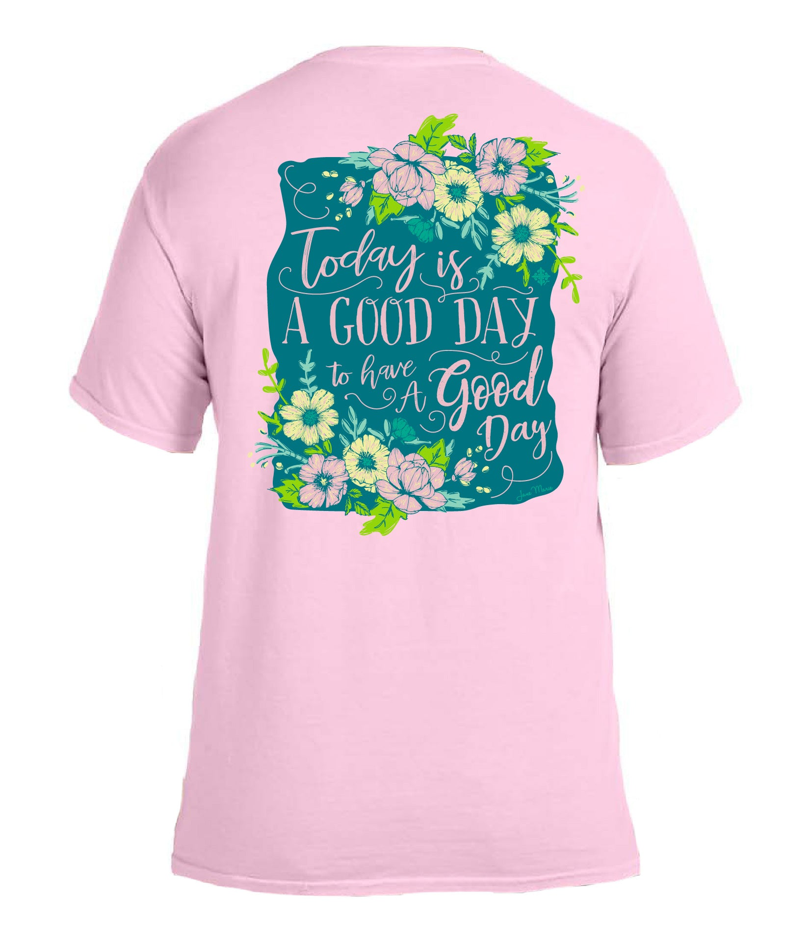 Today Is A Good Day For A Good Day-2XL