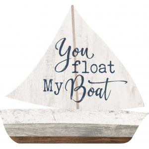 SMALL SHAPE You Float My Boat