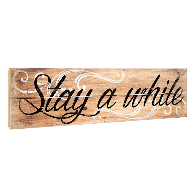 Stay A While Crate Sign