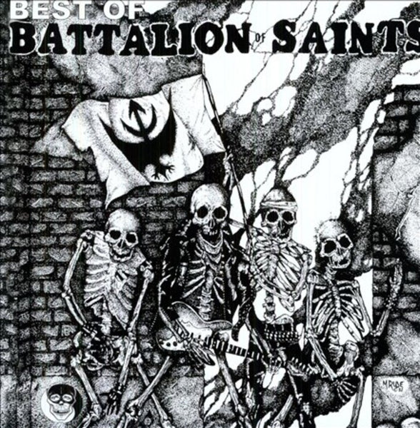 BATTALION OF SAINTS - BEST OF