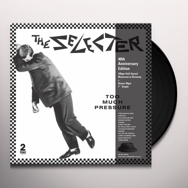 THE SELECTER - TOO MUCH PRESSURE (40TH ANNIVERSARY)