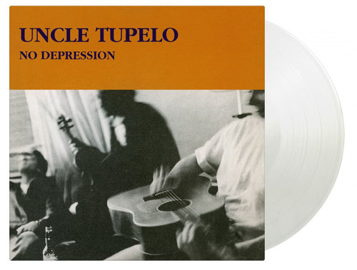 UNCLE TUPELO - NO DEPRESSION (180G/CRYSTAL CLEAR VINYL)