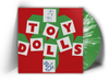TOY DOLLS - DIG THAT GROOVE BABY (SPLATTER VINYL LIMITED RUN OF 150 ONLY)