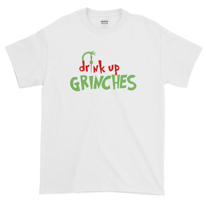 #DrinkUpGrinches T-Shirt