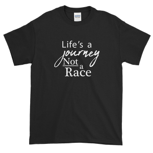 #SlowDown - Life's A Journey... T-Shirt