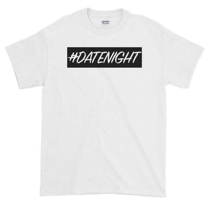 #DateNIght T-Shirt