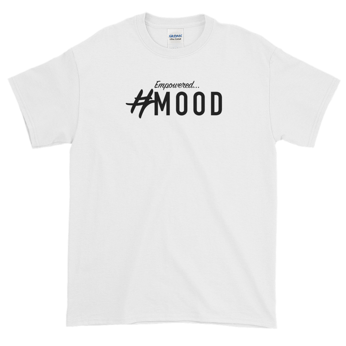 #Mood-Empowered T-Shirt