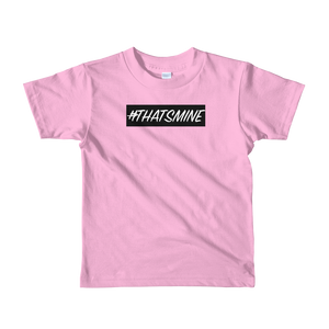 #ThatsMine T-Shirt (Youth)