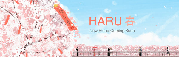 Haru - new blend coming soon