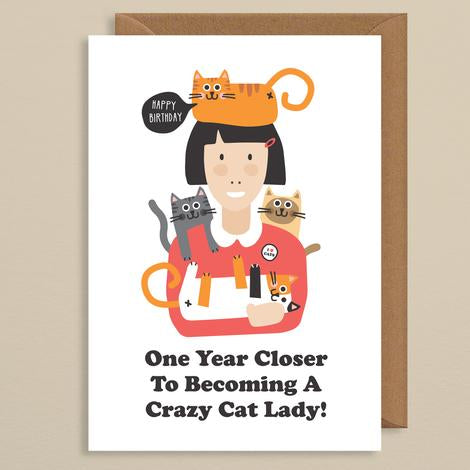 One year closer cat lady bday