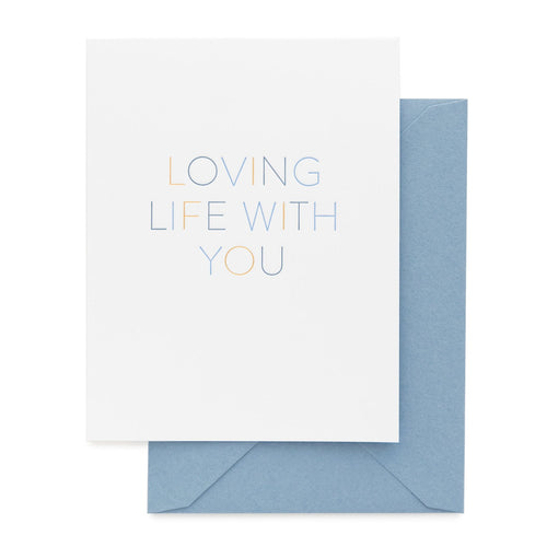 "Sugar Paper ""Loving Life with You"" Greeting Card"