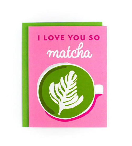 "Sweet Caroline ""Love You So Matcha"" Greeting Card"