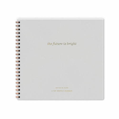 "Smitten on Paper ""The Future is Bright"" Monthly Planner"