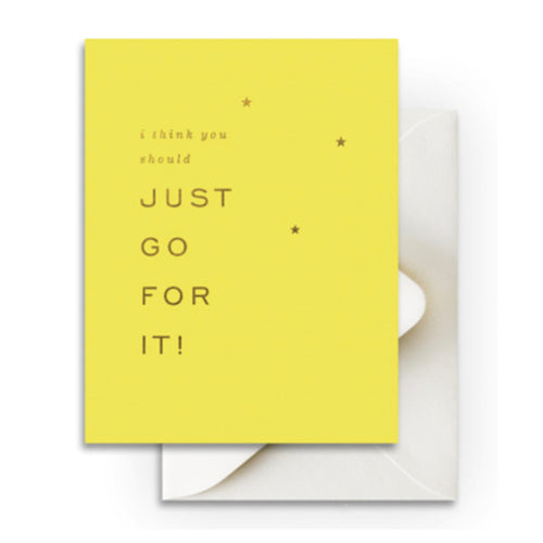 "Smitten on Paper ""Just Go For It"" Greeting Card"