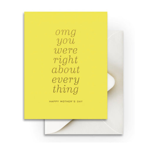 "Smitten on Paper ""OMG Mom Was Right"" Greeting Card"