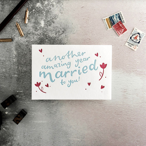 "Hunter Paper Co. ""Another Amazing Year Married to You"" Letterpress Card"