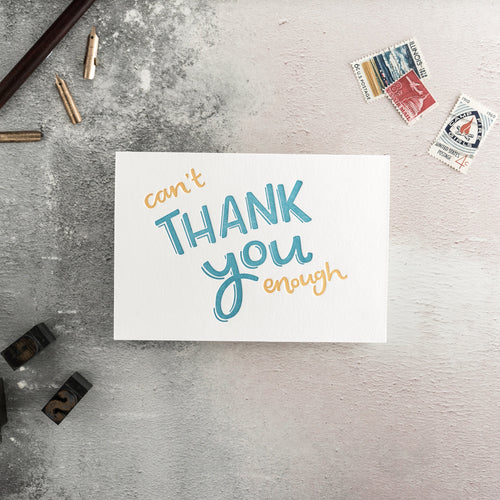 "Hunter Paper Co. ""Can't Thank You Enough"" Letterpress Greeting Card"
