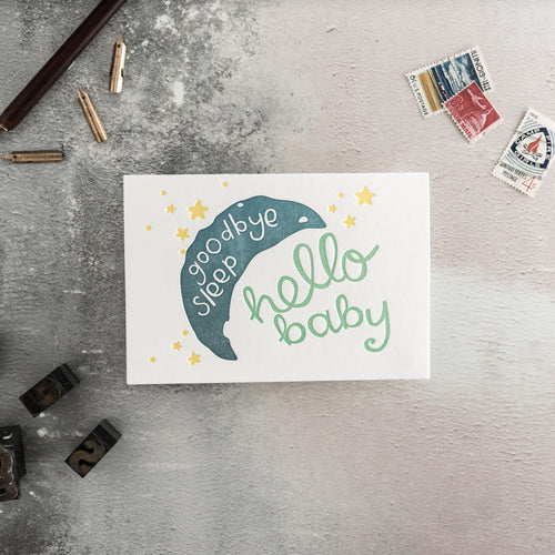 "Hunter Paper Co. ""Goodbye Sleep Hello Baby"" Letterpress Greeting Card"