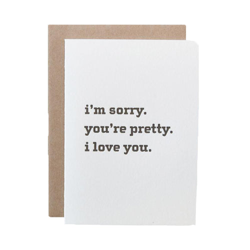 "Alee Press Letterpress ""I'm Sorry. You're Pretty"" Greeting Card"