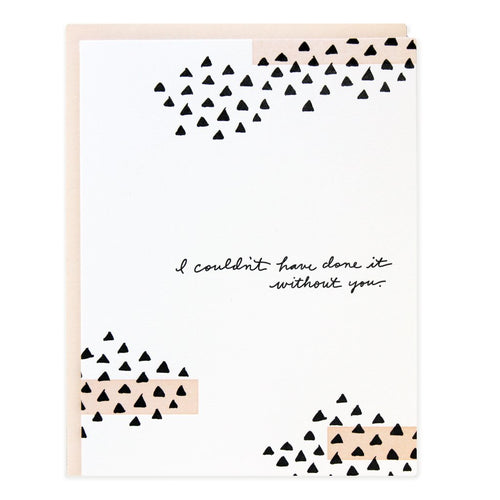 "Ramona and Ruth ""Without You"" Triangles Greeting Card"