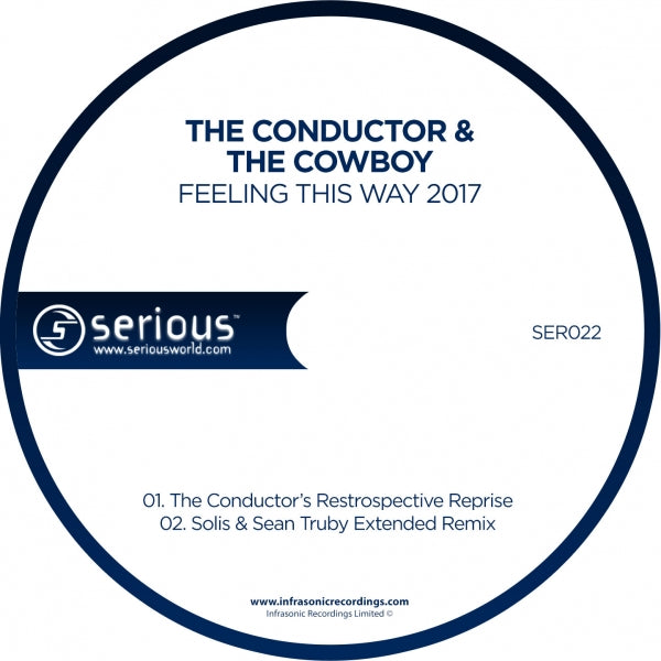 Ser022 : The Conductor & The Cowboy - Feeling This Way 2017 [CD Single]