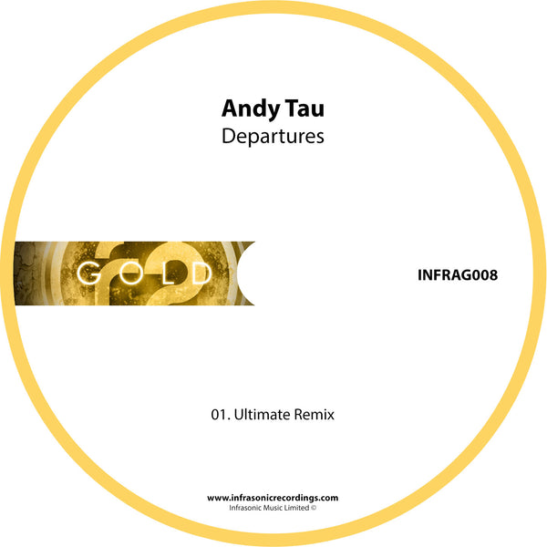 InfraG008 : Andy Tau - Departures (Ultimate Remix) [CD Single]