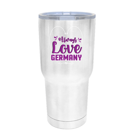 ALWAYS LOVE GERMANY Tumbler - MatZul