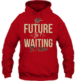 THE FUTURE IS NOW Hoodie - MatZul