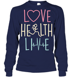 LOVE HEALTH LIVE Unisex Long Sleeves T-Shirt - MatZul