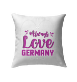 ALWAYS LOVE GERMANY Pillows - MatZul