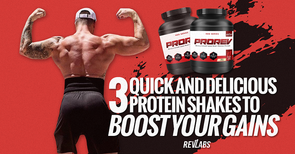 3 Quick and Delicious Protein Shakes to Boost Your Gains