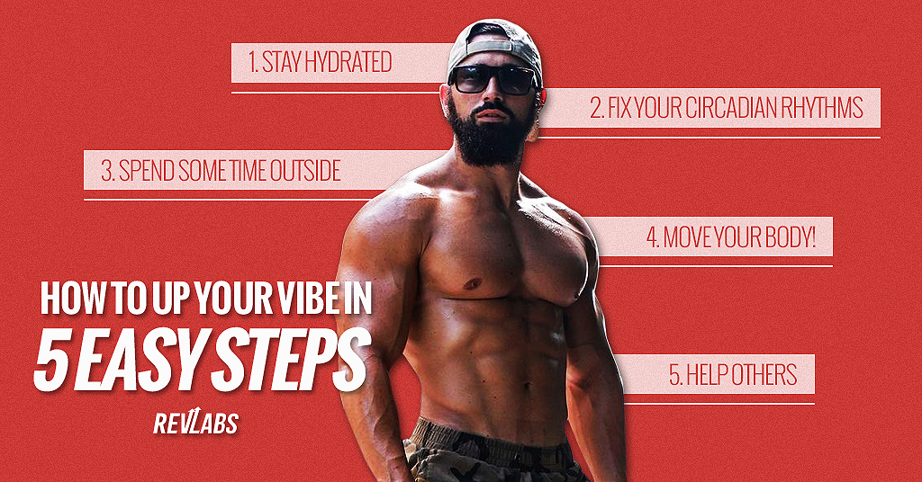 How to up your vibe in 5 easy steps