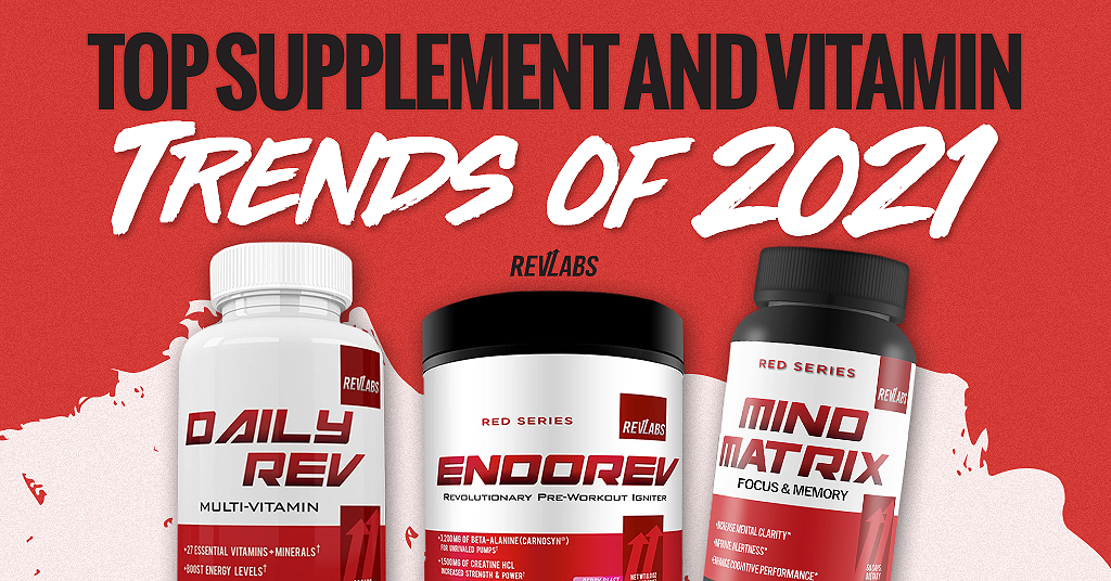Top Supplement and Vitamin Trends of 2021