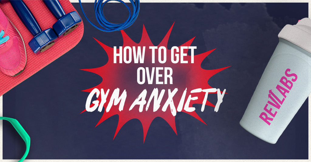 How To Get Over Gym Anxiety