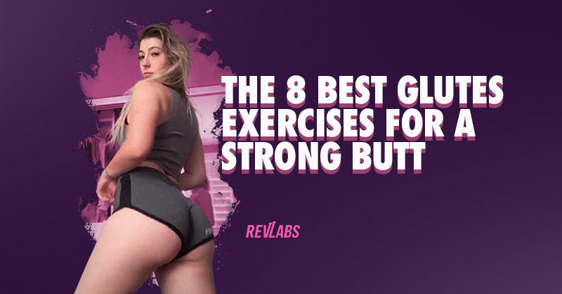 The 8 best glutes exercises for a toned butt