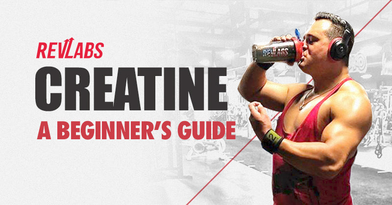 Creatine: A Beginner's Guide