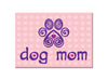 Standard Magnet - Dog Mom