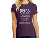 Ladies T-shirt - Dogs Come into Our Lives