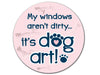 Absorbent Stone Auto Coaster - My Windows Aren't Dirty...It's Dog Art!
