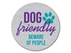 Absorbent Stone Auto Coaster - Dog Friendly, Beware of People