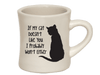 Ceramic Mug - If My Cat Doesn't Like You