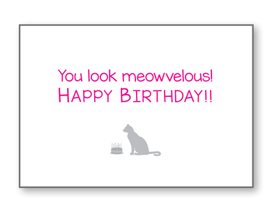 Birthday Cat -You Look  Meowvelous