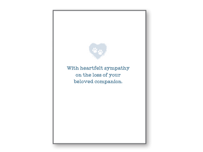 Sympathy Card -When the heart has felt love...