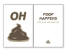Cope - OH POOP HAPPENS Pick It Up And Move On!