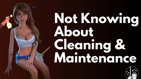 Sex doll Cleaning & Maintenance