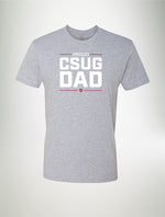 Proud CSUG Dad - Men's T-shirt