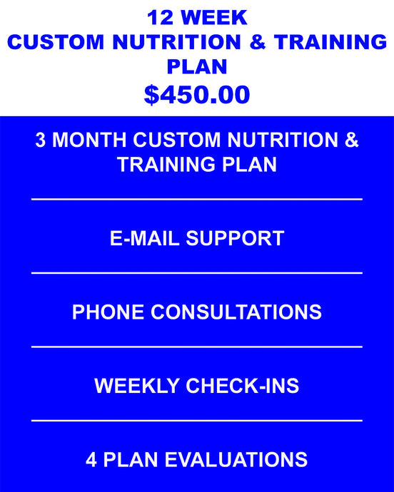 12 Week Custom Nutrition & Training Plan