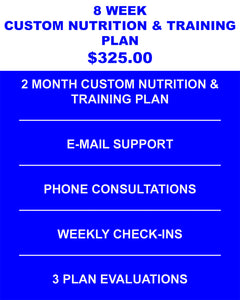 8 Week Custom Nutrition & Training Plan