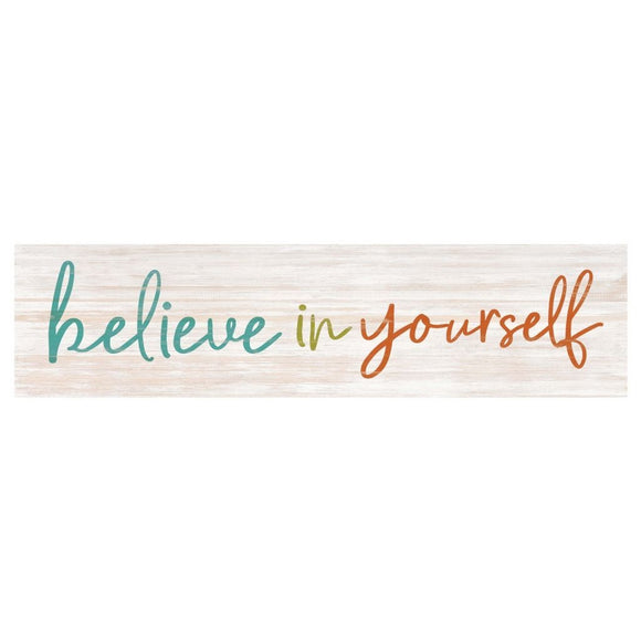 Believe in Yourself Desk Sign