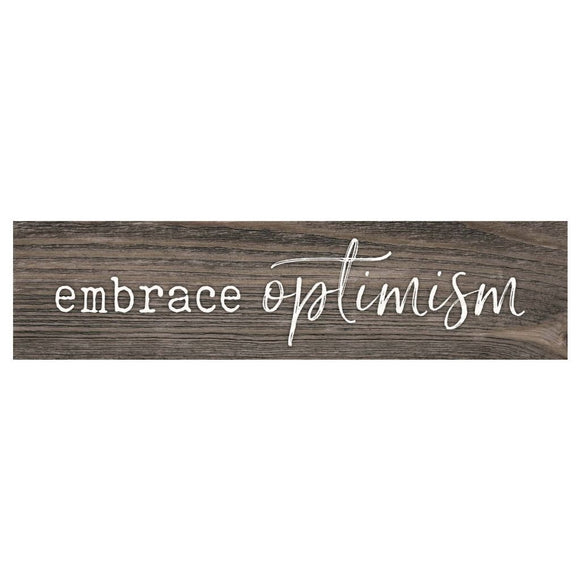 Embrace Optimism Desk Sign